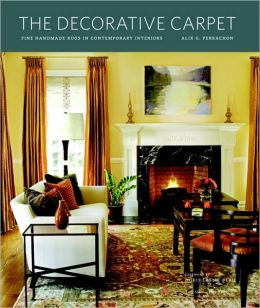 The Decorative Carpet: Fine Handmade Rugs in Contemporary Interiors
