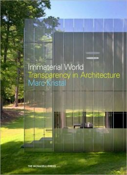 Immaterial World: Transparency in Architecture