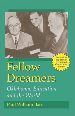 Fellow Dreamers: Oklahoma, Education and the World
