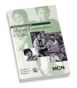 Guidelines For Care Of Migrant Farmworkers' Children