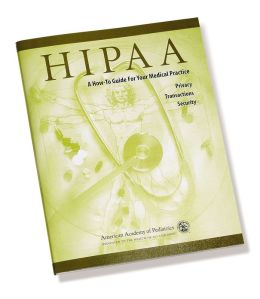 Hipaa: A How-To-Guide for Your Medical Practice, Privacy, Transactions, Security