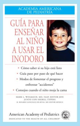 Guide to Toilet Training Spanish Edition
