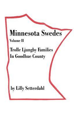 Minnesota Swedes Volume Ii