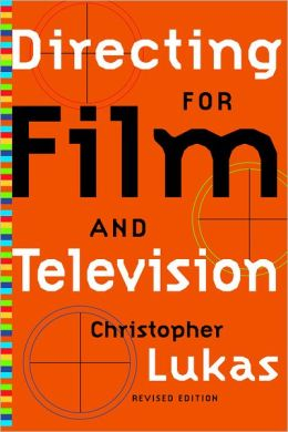 Directing For Film And Television Revised Edition