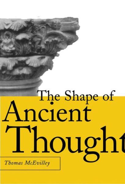 Shape of Ancient Thought: Comparative Studies in Greek and Indian Philosophies