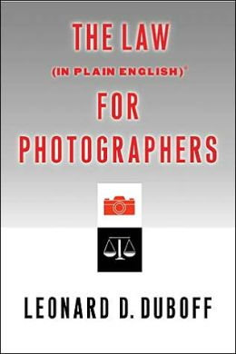 Law (in Plain English) for Photographers