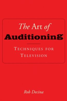 Art of Auditioning: Techniques for Television