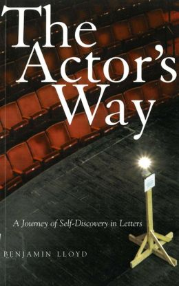 Actor's Way: A Journey of Self-Discovery in Letters