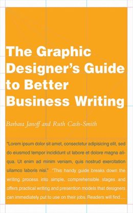 Graphic Designer's Guide to Better Business Writing