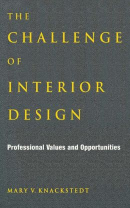 Challenge of Interior Design: Professional Value and Opportunities