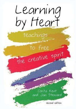 Learning by Heart: Teaching to Free the Creative Spirit