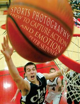 Sports Photography: How to Capture Action and Emotion