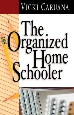 The Organized Homeschooler