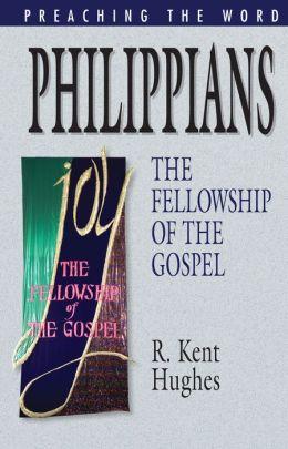 Philippians: The Fellowship of the Gospel