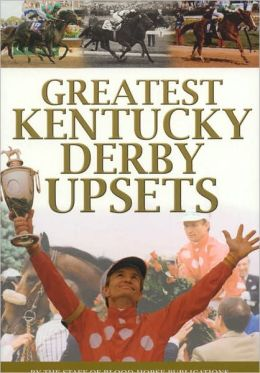The Greatest Kentucky Derby Upsets