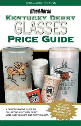 Kentucky Derby Glasses Price Guide