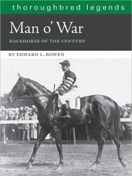 Man O'War: Racehorse of the Century