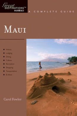 Maui: Great Destinations Hawaii