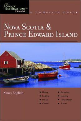 Explorer's Guides: Nova Scotia & Prince Edward Island: A Complete Guide