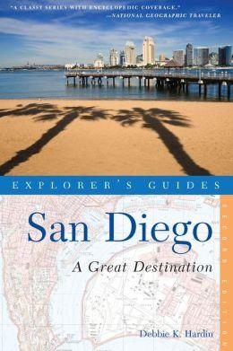 Explorer's Guide San Diego: A Great Destination