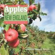 Book Cover Image. Title: Apples of New England:  A User's Guide, Author: Russell Powell