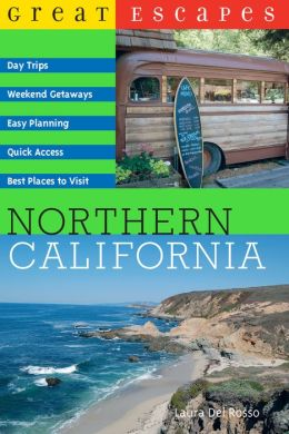 Great Escapes: Northern California (Great Escapes)