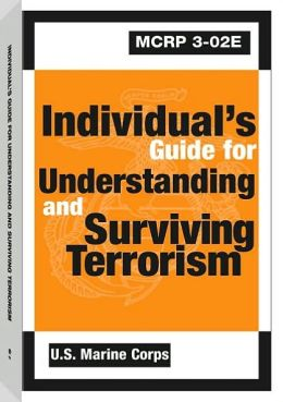 Individual's Guide for Understanding and Surviving Terrorism