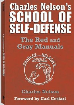 Charles Nelson's School of Self-Defense: The Red and Gray Manuals