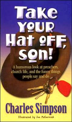 Take Your Hat off, Son!