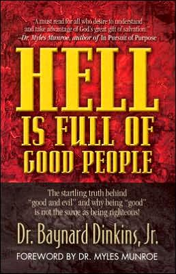 Hell Is Full of Good People