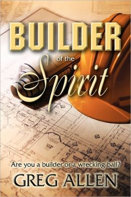 Builder Of The Spirit