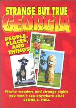 Strange but True Georgia