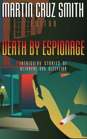 Book Death by Espionage: Intriguing Stories of Betrayal and Deception