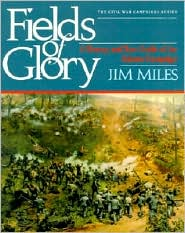 Fields of Glory: A History and Tour Guide of the Atlanta Campaign