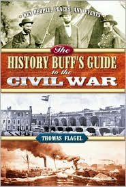History Buff's Guide to the Civil War