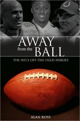 Away from the Ball: The NFL's Off-The-Field Heroes