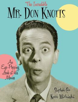 Incredible Mr. Don Knotts: An Eye-Popping Look at His Movies
