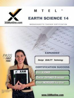 Mtel Earth Science 14 Teacher Certification Test Prep Study Guide
