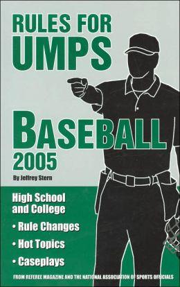 Rules for Umps: Baseball 2005