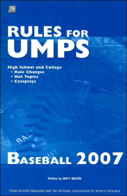 Rules for Umps: Baseball 2007