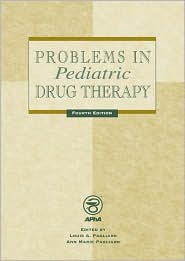 Problems in Pediatric Drug Therapy