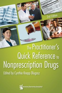The Practitioner's Quick Reference to Nonprescription Drugs