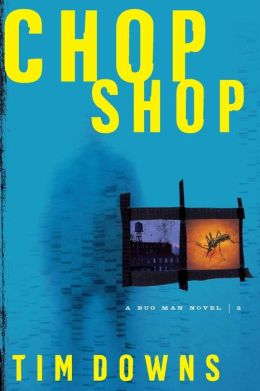 Chop Shop (Bug Man Series #2)
