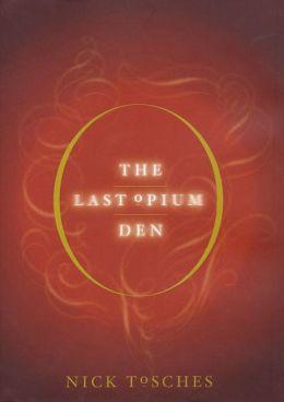 Last Opium Den