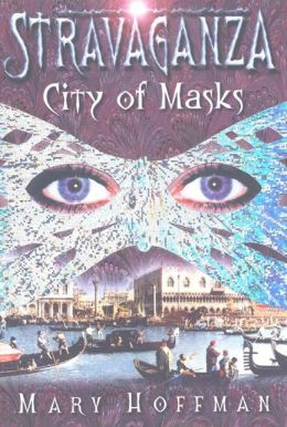 City of Masks (Stravaganza Series #1)