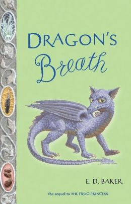Dragon's Breath (The Tales of the Frog Princess Series #2)