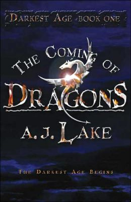 Coming of Dragons (The Darkest Age #1)