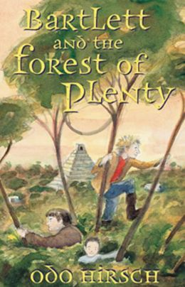 Bartlett and the Forest of Plenty