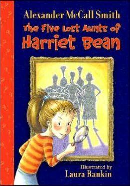 The Five Lost Aunts of Harriet Bean (Harriet Bean Series)