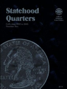 Statehood Quarters: Collection 2002-2005
